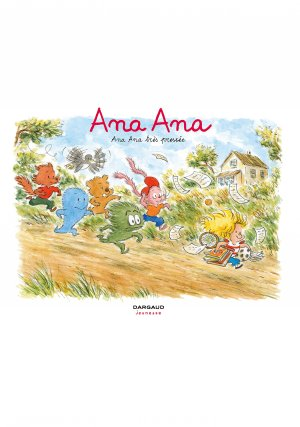 Ana Ana 11 - Ana Ana très pressée