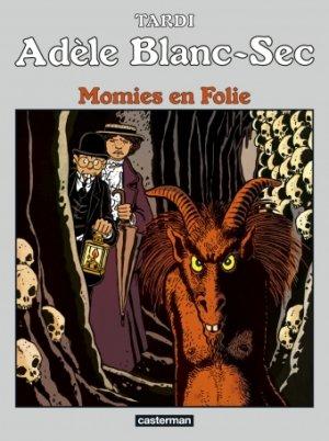 Adèle Blanc-sec 4 - Momies en folie