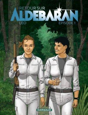 Les Mondes d'Aldébaran - Retour sur Aldébaran T.1