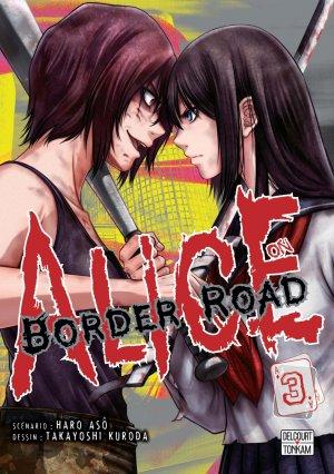 Alice on Border road T.3
