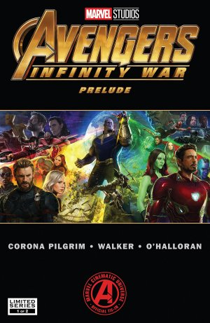 Marvel's Avengers - Infinity War Prelude # 1 Issues (2018)