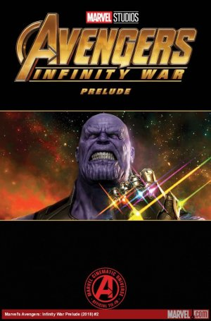 Marvel's Avengers - Infinity War Prelude # 2 Issues (2018)