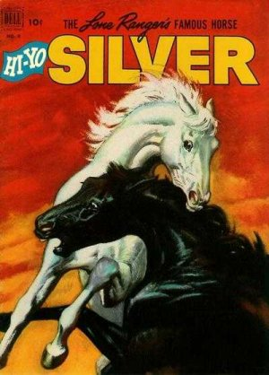 Lone Ranger's Famous Horse Hi-Yo Silver édition Issues (1952 - 1960)
