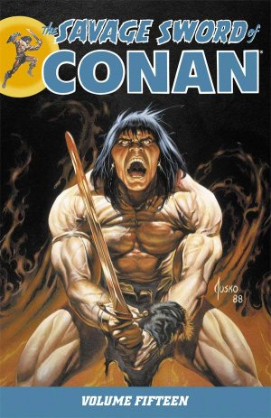 The Savage Sword of Conan # 15 Intégrale (2007 - 2016)