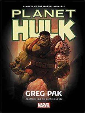 Planète Hulk (Roman) édition TPB hardcover (cartonnée)