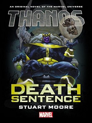 Thanos - Condamnation à Mort (Roman) édition TPB hardcover (cartonnée)