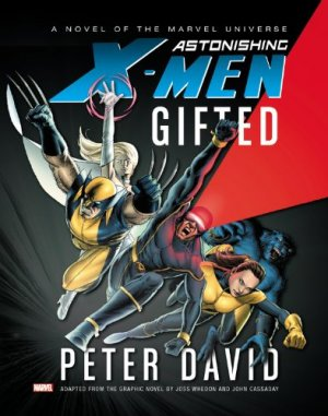 Astonishing X-Men - Gifted (Prose Novel) 1