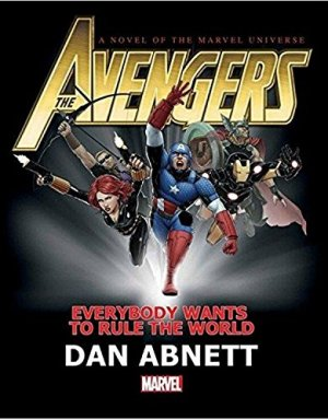 Avengers - Everybody Wants to Rule the World (Prose Novel) édition TPB hardcover (cartonnée)