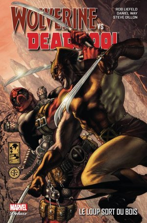 Wolverine Vs. Deadpool édition TPB Hardcover - Marvel Deluxe