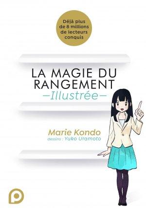 La magie du rangement - Illustrée - édition Simple