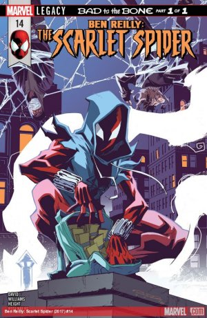 Ben Reilly - Scarlet Spider 14 - Bad To The Bone Part 1