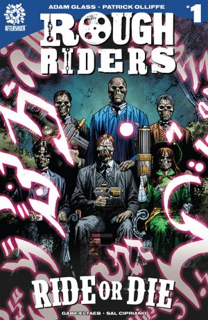 Rough Riders - Ride or Die édition Issues (2018)