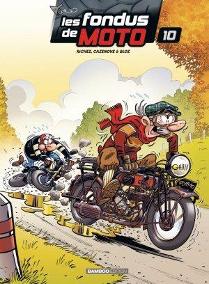 Les fondus de moto # 10