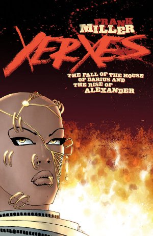 Xerxes - The Fall of the House of Darius and the Rise of Alexander édition Issues