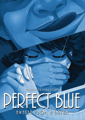 Perfect Blue - Awaken from a Dream Roman