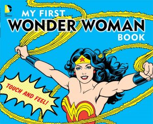 My First Wonder Woman Book édition Simple
