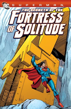 Superman - The Secrets of the Fortress of Solitude édition TPB softcover (souple)
