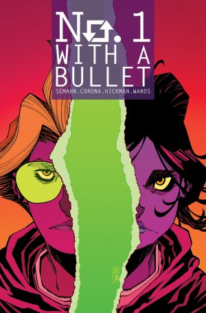 No. 1 With A Bullet # 6 Issues (2017 - 2018)