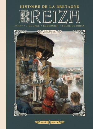 Breizh, l'histoire de la bretagne 5 - La guerre des deux Jeanne