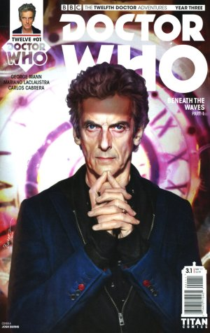 Doctor Who - The Twelfth Doctor Year Three édition Issues (2017 - 2018)