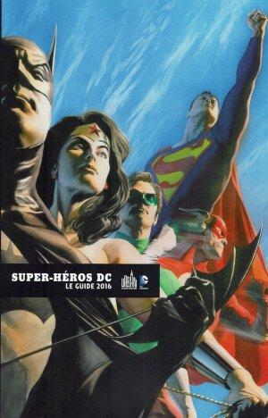 Super-Héros DC le guide édition TPB softcover (souple)
