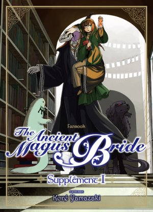 The Ancient Magus Bride - Supplement T.1