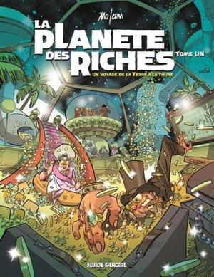 La planète des riches T.1