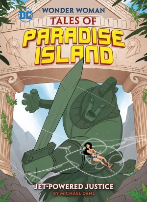 Jet-Powered Justice (Wonder Woman Tales of Paradise Island) édition Softcover (souple)
