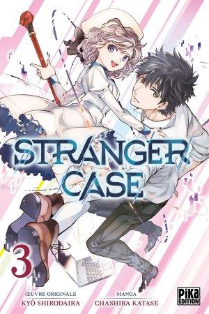 Stranger Case # 3
