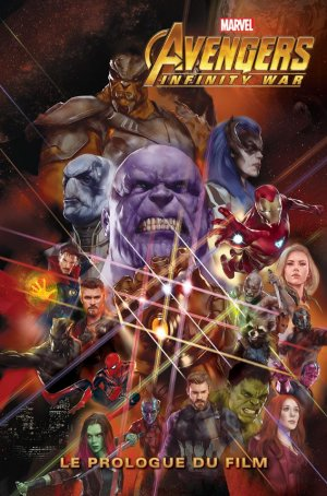 Marvel's Avengers - Infinity War Prelude édition TPB Hardcover - Hors Collection
