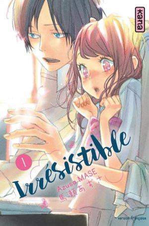 Irrésistible T.1