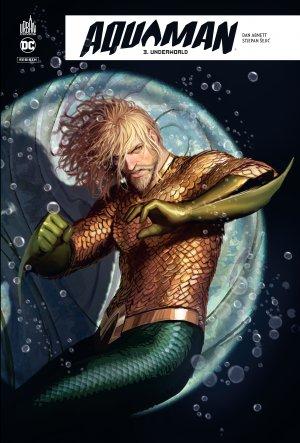 Aquaman Rebirth 3 - Underworld