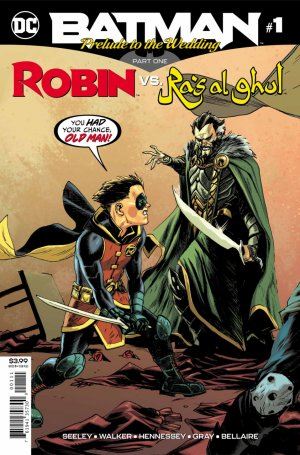 Batman - Prelude to the Wedding - Robin vs. Ra's Al Ghul édition Issues (2018)