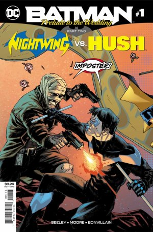 Batman - Prelude to the Wedding - Nightwing vs. Hush # 1 Issues (2018)