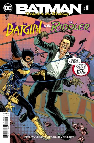 Batman - Prelude to the Wedding - Batgirl vs. The Riddler # 1 Issues (2018)