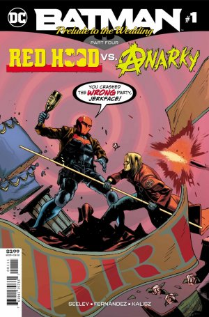 Batman - Prelude to the Wedding - Red Hood vs. Anarky # 1 Issues (2018)