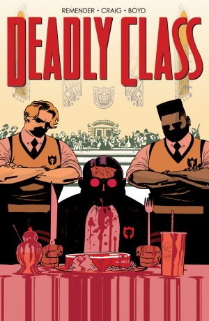 Deadly Class # 35 Issues (2014 - Ongoing)