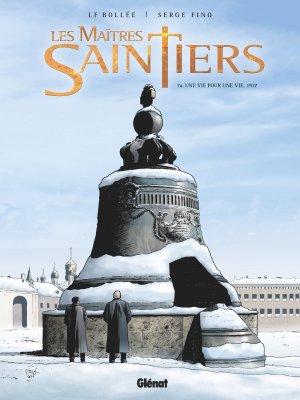 Les Maîtres Saintiers T.4