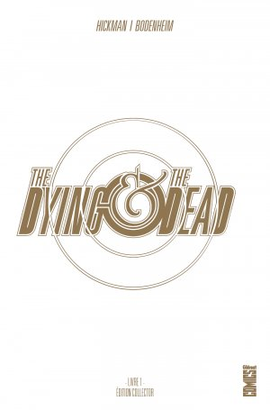 The Dying and the Dead édition TPB Hardcover (cartonnée) - Collector