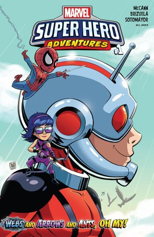 Marvel Super Hero Adventures - Webs And Arrows And Ants, Oh My! édition Issue (2018)