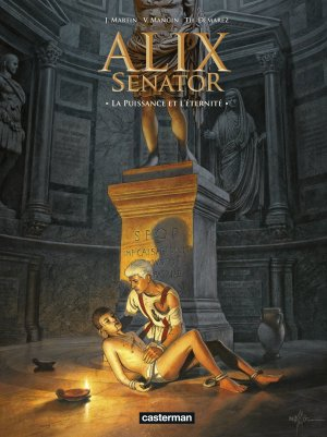 Alix senator 7 - La puissance et l'Éternité
