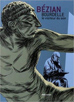 Bourdelle, le visiteur du soir édition Simple