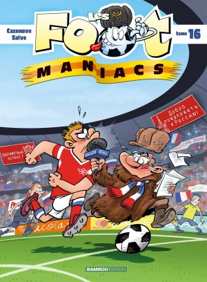 Les footmaniacs 16 - Tome 16