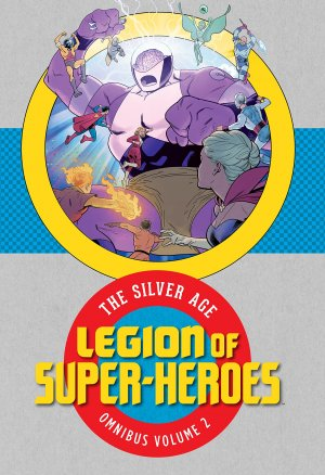 Legion of Super-Heroes - The Silver Age # 2