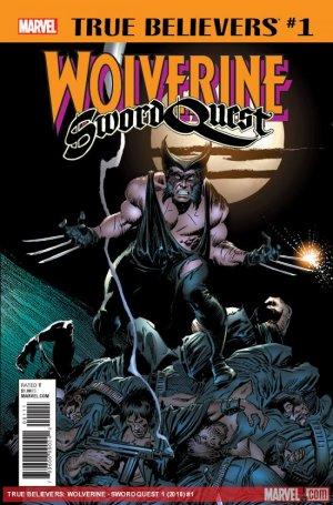 True Believers - Wolverine - Sword Quest édition Issue (2018)