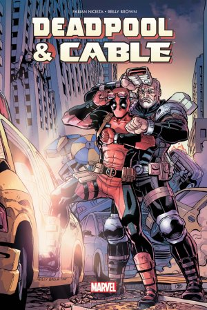 Deadpool And Cable édition TPB Hardcover  -100% Marvel