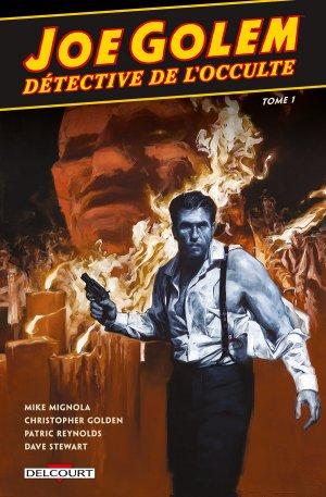 Joe Golem - Détective de l'Occulte T.1