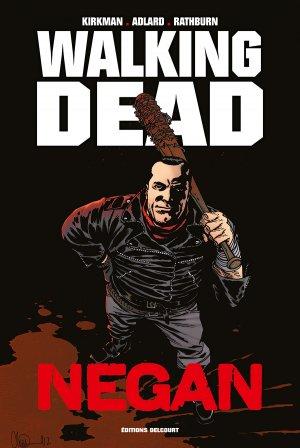 Walking Dead - Negan édition TPB Hardcover (cartonnée) - Edition spéciale
