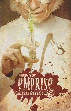 Emprise - Anamnesis  - Anamnesis
