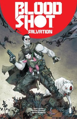 Bloodshot Salvation # 8 Issues (2017 - 2018)